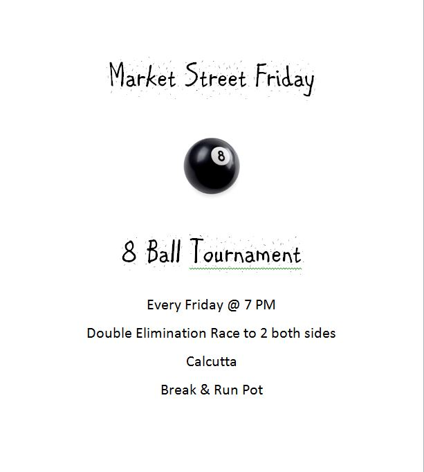 Market Street 8 Ball Tourney @ Market Street Bar | Huntington | Indiana | United States